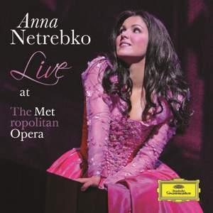 Anna Netrebko: Live at the Metropolitan Opera
