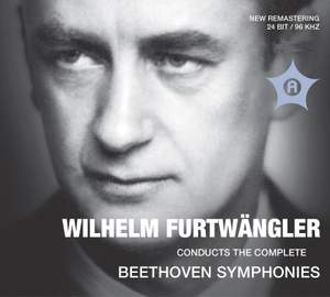 Wilhelm Furtwängler conducts the Complete Beethoven Symphonies Product Image