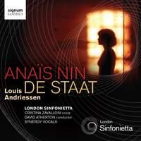 Louis Andriessen: Anaïs Nin & De Staat