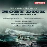 Bernard Herrmann: Moby Dick & Sinfonietta for Strings