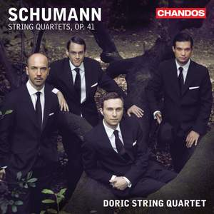 Schumann: String Quartets, Op. 41 Nos. 1-3