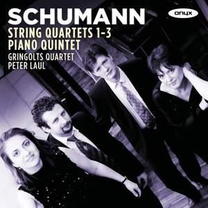 Schumann: String Quartets Nos. 1–3 & Piano Quintet