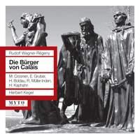 Wagner-Regeny: Die Bürger von Calais
