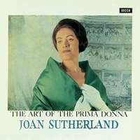 Joan Sutherland: Art of the Prima Donna (Deluxe Edition)