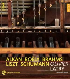 Olivier Latry plays Liszt, Boëly, Schumann, Alkan & Brahms
