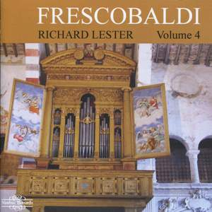 Richard Lester plays Frescobaldi - Volume 4 Product Image