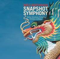Niels Marthinsen: Snapshot Symphony