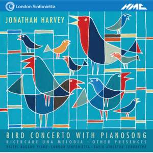 Jonathan Harvey: Bird Concerto with Pianosong