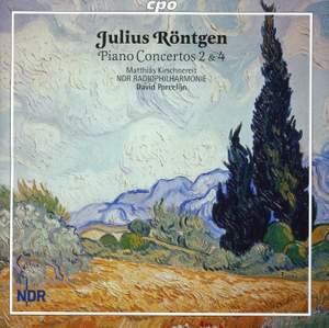 Röntgen: Piano Concertos Nos. 2 & 4