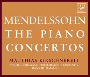 Mendelssohn: The Piano Concertos