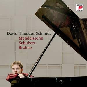 Mendelssohn, Schubert & Brahms: Piano Works