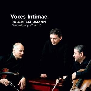 Schumann: Piano Trios Opp. 63 & 110