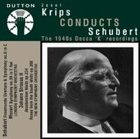 Josef Krips conducts Schubert - The 1940s Decca 'K' recordings