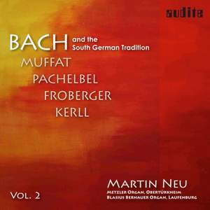 Bach and the South German Tradition II