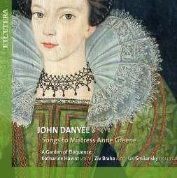 John Danyel: Songs to Mistress Anne Grene