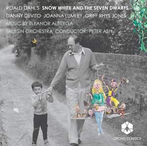 Alberga: Snow White and the Seven Dwarfs (Roald Dahl)