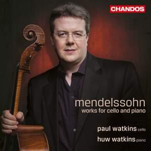 Mendelssohn: Works for cello & piano