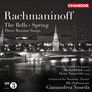 Rachmaninov: The Bells, Spring & Three Russian Songs