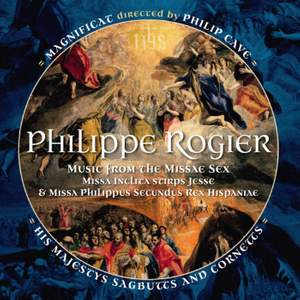 Philippe Rogier: Music from the Missae Sex