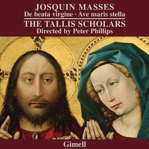 Josquin - Missa De beata virgine & Missa Ave maris stella