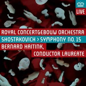 Shostakovich: Symphony No. 15 in A major, Op. 141