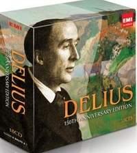 Delius: 150th Anniversary Edition