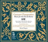Gustave Charpentier: Music for the Prix de Rome