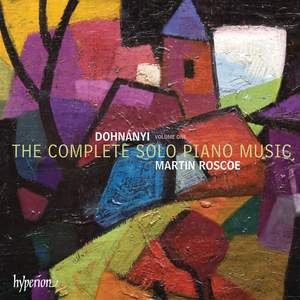 Dohnányi: The Complete Solo Piano Music, Vol. 1