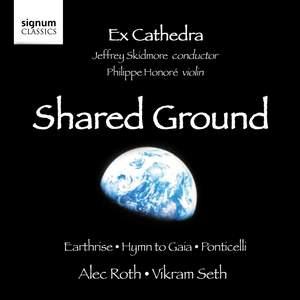 Alec Roth/Vikram Seth: Shared Ground