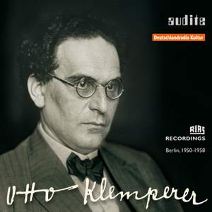 Edition Otto Klemperer: The Berlin Recordings 1950-58