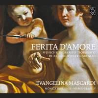 Bellerofonte Castaldi: Ferita D'Amore (Wounded by Love)