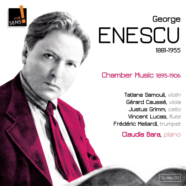 Enescu: Chamber Music 1895-1906