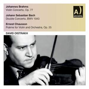 David Oistrakh plays Brahms, Bach & Chausson