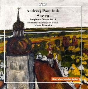Panufnik: Symphonic Works Volume 4