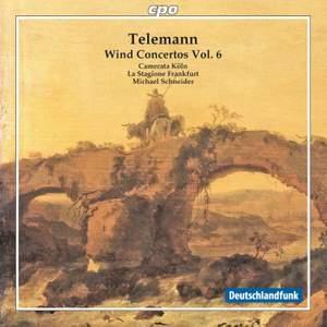 Telemann: Wind Concertos Volume 6