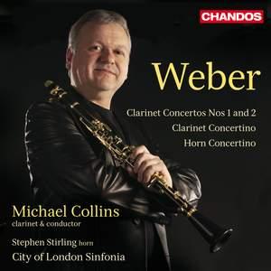 Weber: Clarinet Concertos Nos. 1 & 2 & Concertino