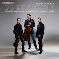Beethoven: String Trios, Op. 9 Nos. 1-3