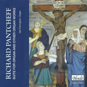 Richard Pantcheff: Suite for Organ and other Organ Works Product Image