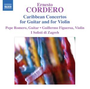 Ernesto Cordero: Caribbean Concertos for Guitar and for Violin Product Image