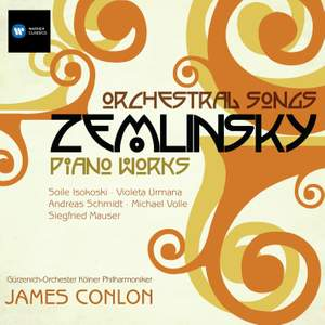 Zemlinsky: Piano Works & Orchestral Songs