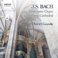 JS Bach: 1714 Silbermann Organ of Freiberg Cathedral