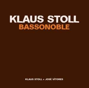 Klaus Stoll: Bassonoble