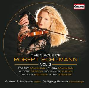 The Circle of Robert Schumann Volume 2