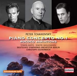 Tchaikovsky: Piano Concerto No. 1 & Rococo Variations