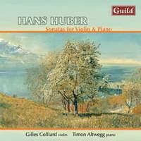 Hans Huber: Sonatas for Violin & Piano