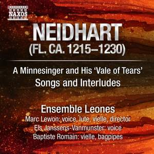 Neidhart (von Reuental): A Minnesinger and his 'Vale of Tears': Songs and Interludes Product Image