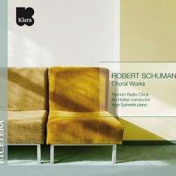 Schumann: Choral Works