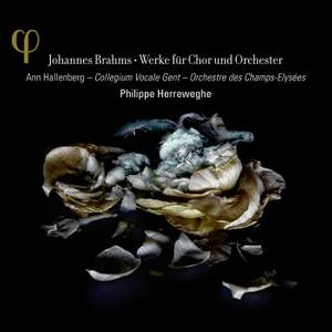 Brahms: Works for chorus and orchestra