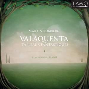 Martin Romberg: Valaquenta & Tableaux Fantasques