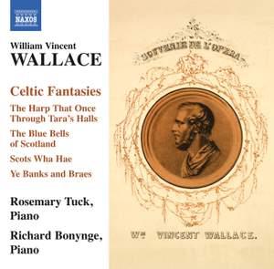 William Vincent Wallace: Celtic Fantasies